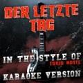 Der Letzte Tag (In the Style of Tokio Hotel) [Karaoke Version] - Single by Ameritz Audio Karaoke