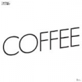 Coffee by Sylvan Esso