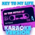 Key to My Life (In the Style of Boyzone) [Karaoke Version] - Single by Ameritz Audio Karaoke