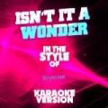 Isn't It a Wonder (In the Style of Boyzone) [Karaoke Version] - Single by Ameritz Audio Karaoke