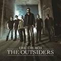 The Outsiders [Explicit] by Eric Church