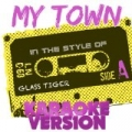 My Town (In the Style of Glass Tiger) [Karaoke Version] - Single by Ameritz Audio Karaoke