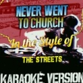 Never Went to Church (In the Style of the Streets) [Karaoke Version] - Single by Ameritz Audio Karaoke