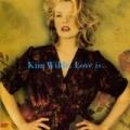Love Is by Kim Wilde