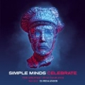 Celebrate: The Greatest Hits Live + Tour 2013 (O2 Arena, London) by Simple Minds
