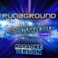 Runaground (In the Style of James) [Karaoke Version] - Single by Ameritz Audio Karaoke