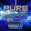 Pure (In the Style of Lightning Seeds) [Karaoke Version] - Single by Ameritz Audio Karaoke