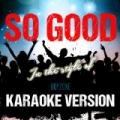 So Good (In the Style of Boyzone) [Karaoke Version] - Single by Ameritz Audio Karaoke