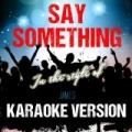 Say Something (In the Style of James) [Karaoke Version] - Single by Ameritz Audio Karaoke