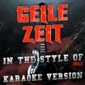 Geile Zeit (In the Style of Juli) [Karaoke Version] - Single by Ameritz Audio Karaoke