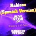 Rabiosa (Spanish Version) [In the Style of Shakira & El Cata] [Karaoke Version] - Single by Ameritz Audio Karaoke