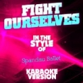 Fight for Ourselves (In the Style of Spandau Ballet) [Karaoke Version] - Single by Ameritz Audio Karaoke