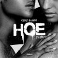 Hoe (feat. YG & Yo Gotti) [Explicit] by Kirko Bangz