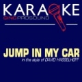 Jump in My Car (In the Style of David Hasselhoff) [Karaoke with Background Vocal] by ProSound Karaoke Band
