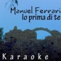 Io prima di te (Karaoke Versions) by Manuel Ferrari