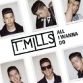 All I Wanna Do (EP) by T. Mills