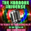 If You Tolerate This Your Children Will Be Next (Karaoke Version) [In the Style of Manic Street Preachers] by The Karaoke Universe
