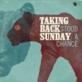 Stood A Chance by Taking Back Sunday