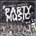 White People Party Music [Explicit] by Nick Cannon