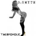 Twerkoholic by B. Smyth