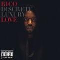 Discrete Luxury [Explicit] by Rico Love