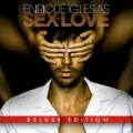 Sex And Love [Explicit] by Enrique Iglesias