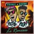 Hey Ho (Le Remixes) by Krunk! Kronic