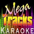I Can't Deny It (Originally Performed by Rod Stewart) [Karaoke Version] by Mega Tracks Karaoke