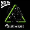 The Colors of Black [Explicit] by Mally