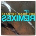 Stanton Warriors Remixes by Stanton Warriors