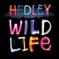 Wild Life [Explicit] by Hedley