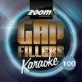 Zoom Karaoke Gap Fillers, Vol. 100 by Zoom Karaoke