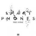 SmartPhones [Explicit] by Trey Songz