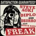 Freak by Diplo & Deorro feat. Steve Bays Steve Aoki