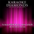 Down to Earth (Karaoke Version) [Originally Performed By Curiosity Killed the Cat] by Karaoke Diamonds