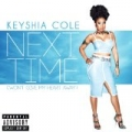 Next Time (Won't Give My Heart Away) [Explicit] by Keyshia Cole