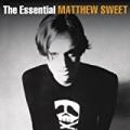 The Essential Matthew Sweet by Matthew Sweet