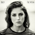 Fire Within by Birdy