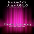 To You I Belong (Karaoke Version) [Originally Performed By B*witched] by Karaoke Diamonds