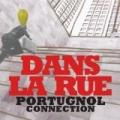 Dans La Rue by Portugnol Connection
