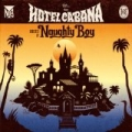 Hotel Cabana (Deluxe Version) [Explicit] by Naughty Boy