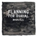 Desideratum by Planning For Burial