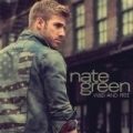 Wild and Free [Explicit] by Nate Green