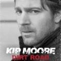 Dirt Road by Kip Moore