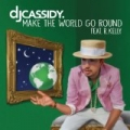Make The World Go Round by DJ Cassidy feat. R. Kelly
