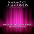 What You're Made of (Karaoke Version) [Originally Performed By Lucie Silvas] by Karaoke Diamonds