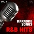 Karaoke Singers R&B Hits, Vol. 1 by The Karaoke Singers