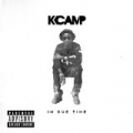 In Due Time [Explicit] by K Camp