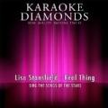 Real Thing (Karaoke Version) [Originally Performed By Lisa Stansfield] by Karaoke Diamonds