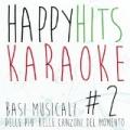Happy Hits Karaoke, Vol. 2 by KaraKara